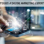 What Does a Digital Marketing Expert Do?